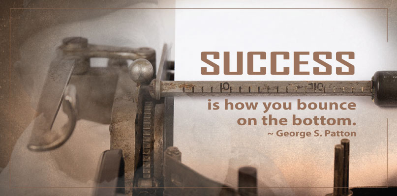 Success-Bounce-off-Bottom quote George Patton